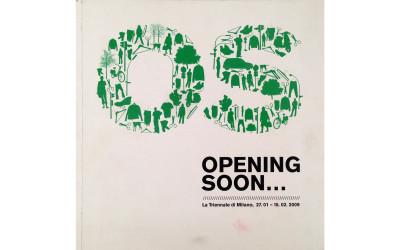 """Triennale di Milano, """"Opening Soon…"""""""